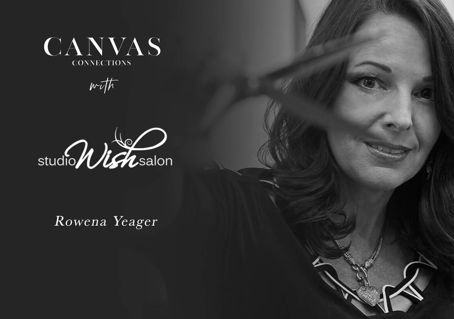 Canvas Connections with Rowena Yeager; My false belief, I am nobody.